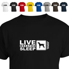 German Shorthaired Pointer Dog Lover Gift T Shirt Eat Live Breathe Sleep 011