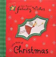 Felicity Wishes: Little Book Of Christmas, Thomson, Emma, Very Good Book