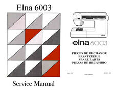 ELNA 6003 Quilter's Dream  Instructions or Service manual / Parts * on CD/PDF