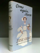 Jane Grant - Come Again, Nurse - 1st Edition - Robert Hale - 1960