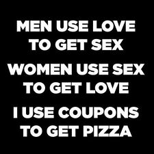 I USE COUPONS TO GET PIZZA (adult diet pills cooker fun knife offensive) T-SHIRT