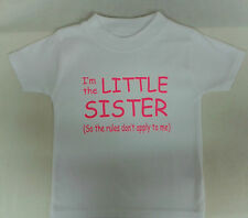 Boys/Girls T-Shirt I'm The LITTLE Sister/Brother (So The Rules Don't Apply To Me