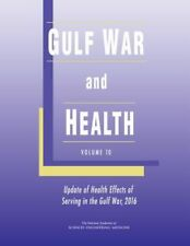 Gulf War and Health: Volume 10: Update of Health Effects of Serving in the Gulf