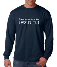 THERE'S NO PLACE LIKE 127.0.0.1 GEEK Long Sleeve Unisex T-Shirt Tee Top