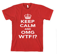 KEEP CALM AND OMG WTF!? Unisex Adult T-Shirt Tee Top