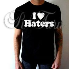 I LOVE HATERS FUNNY RUDE SEX HUMOR OFFENSIVE HUMOR T shirt