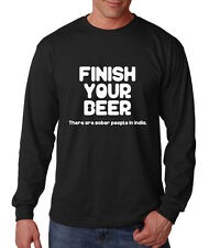 Finish Your Beer There Are Sober People In India Cotton Long Sleeve T-Shirt Tee