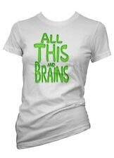 Womens Funny Sayings Slogans tshirts & Tops-All This And Brains T Shirt