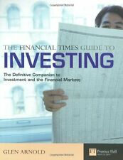 The Financial Times Guide to Investing, Glen Arnold, Good Condition Book, ISBN 0