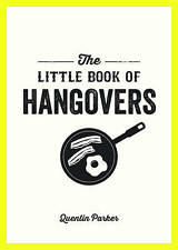 The Little Book of Hangovers, Parker, Quentin, New