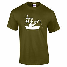 I'd Rather Be Fishing Hobby Unisex Funny Gift T-Shirt 16 Colours - to 5XL