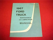 1967 FORD F 100 250 350 TRUCK MAINTENANCE LUBRICATION SERVICE SHOP MANUAL 67