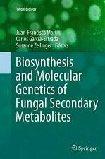Biosynthesis and Molecular Genetics of Fungal Secondary Metabolites by Paperback