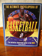 Ultimate Encyclopedia of Basketball~The Definitive Illustrated Guide to the NBA