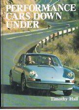 Performance Cars Down Under by Timothy Hall. 1982 Hardcover