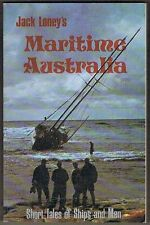 Maritime Australia: Short Tales of Ships and Men by Jack Loney