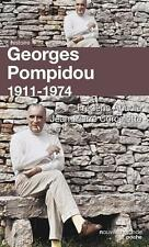 Georges Pompidou   1911-1974 Corcelette  Abadie   Abadie  Frederic Neuf Livre
