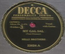 Mills Brothers DECCA 23624 My Gal Sal / Just A Dream Of You Dear