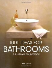 1001 Ideas for Bathrooms: The Ultimate Sourcebook,PB,Jerri Farris - NEW