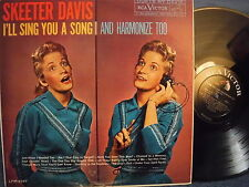 """SKEETER DAVIS """"I'll Sing You A Song And Harmonize Too"""" US LP - RCA LPM-2197"""