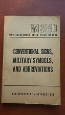 1943 FM 21-30 CONVENTIONAL SIGNS, MILITARY SYMBOLS AND ABBR.. EXCELLENT CONDITIO