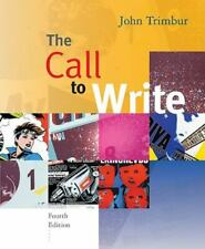The Call to Write (Brief Fourth Edition with 2009 MLA Update Card)
