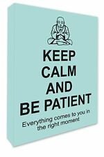 Keep Calm & Be Patient Buddha Wall Hanging Picture Blue Canvas Print Wall Art