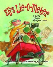 Eli's Lie-O-Meter: A Story about Telling the Truth by Sandra Levins Hardcover Bo
