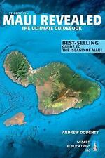 Maui Revealed : The Ultimate Guidebook by Andrew Doughty (2015, Paperback, Revi…