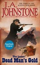 The Loner: Loner : Dead Man's Gold by William W. Johnstone and J. A. Johnstone (