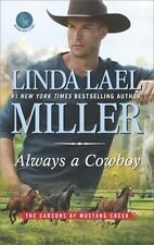 The Carsons of Mustang Creek: Always a Cowboy 2 by Linda Lael Miller (2016, Pape