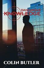 Dangerous Knowledge by Colin Butler Paperback Book Free Shipping!