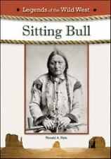 Legends of the Wild West Sitting Bull by Ronald A. Reis Hardcover America Indian
