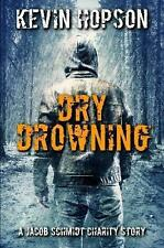 Dry Drowning by Kevin Hopson (English) Paperback Book Free Shipping!