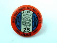 1938 TEAMSTERS CHAUFFEURS HELPERS #25 Labor Union pinback button