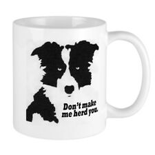 CafePress - Don't Make Me Herd You Mug - 11 oz Ceramic Mug