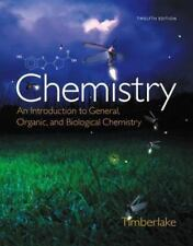 Chemistry: An Introduction to General Organic and Biological Karen Timberlake 12