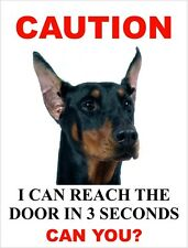 """I Can Reach The Door In 3 Seconds Can You? """"Doberman"""" Dog Sign"""