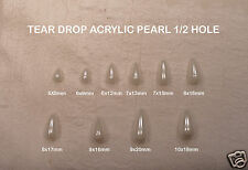 White Tear Drop Acrylic/Faux/Plastic Pearl Style Beads 1/2 Drilled Mixed Sizes
