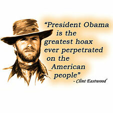 Anti Obama  CLINT EASTWOOD QUOTE Conservative Political T Shirt