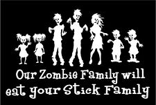 OUR Zombie Family WILL EAT Your Stick Family Vinyl Decal Funny Zombies Sticker