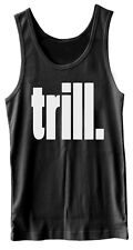 TRILL MENS WOMANS SCOOP VEST TANK SUPREME OBEY WASTED YOUTH HIPSTER SWAG STYLE