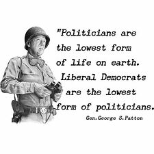 Anti Obama   PATTON QUOTE LIBERALS LOWEST FORM   Conservative Political T Shirt