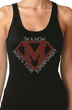 I'm a Mom What's Your Superpower? Rhinestone Fitted Tank Tops Mother's Day