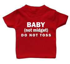 Baby Not Midgets Do Not Toss Cute Baby T Shirt Funky Cool Adorable Gift Present