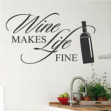 Kitchen Vinyl Wall Lettering Wine makes Life fine Quote with Bottle Decal