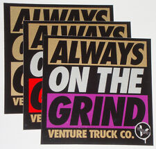 VENTURE Trucks Skateboard Sticker - Always On The Grind - Assorted colours