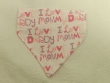DOG CAT FERRET REVERSIBLE Over Collar Bandana~I LOVE MOMMY DADDY Pink Puppy Baby