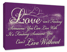 Love Quote Wall Picture Love Isnt Finding..Purple Wall Decor Canvas Print A1/A2