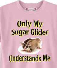 T-Shirt Only My Sugar Glider Understands Me 5 Colors # 045 Adopt